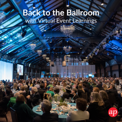 Back to the Ballroom with Virtual Event Learnings